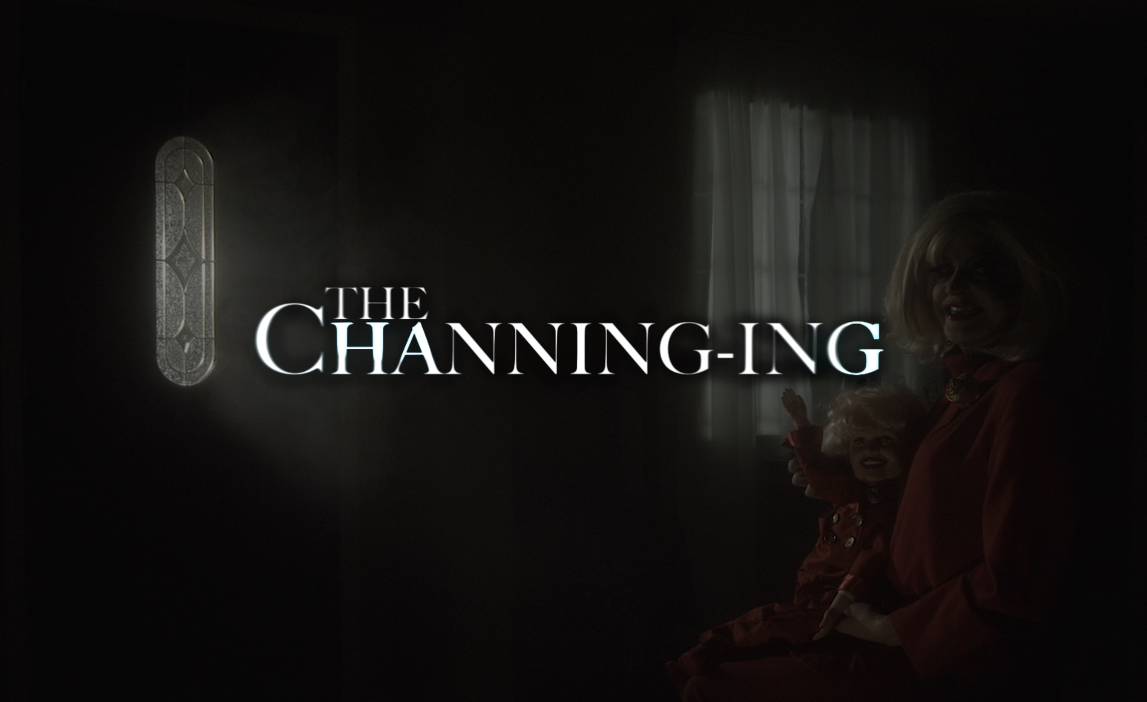 The Channing-ing